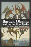Barack Obama and the Jim Crow Media - Ishmael Reed