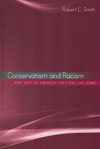 Conservatism and Racism - Robert C. Smith